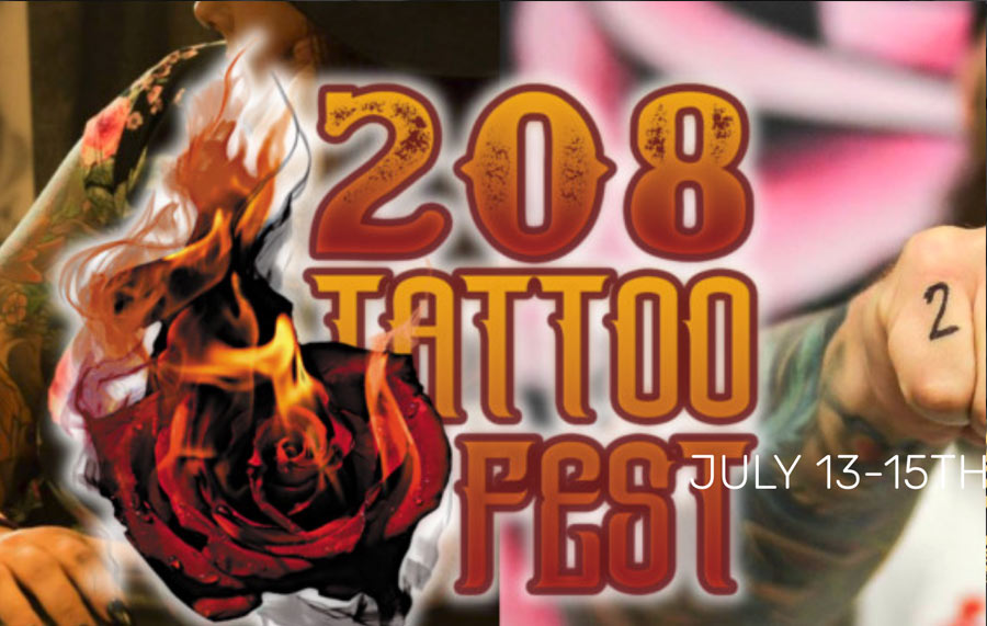July 13-15 ~ 208 Tattoo Fest [Boise, ID]